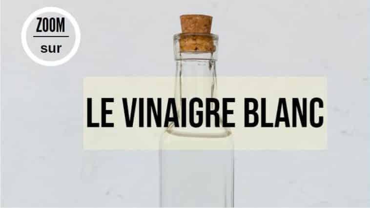 vinaigre blanc zéro déchet