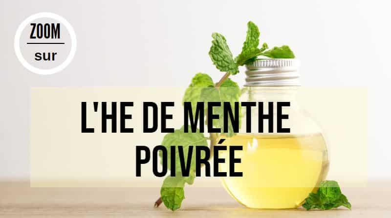 huile essentielle de menthe poivrée HE bienfaits