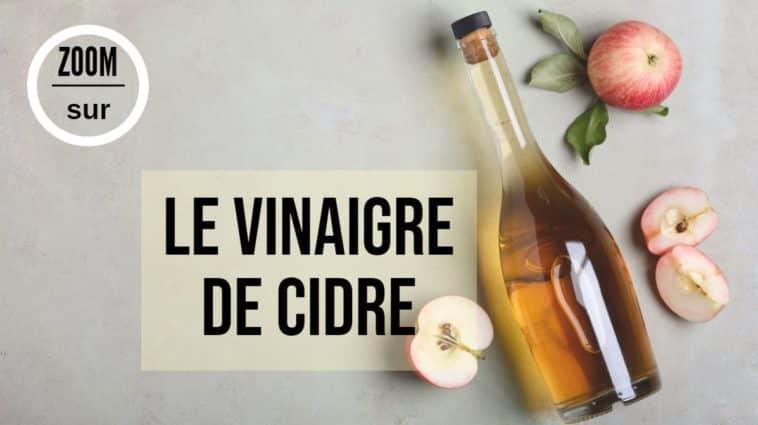 vinaigre de cidre pomme fiche produit bienfaits utilisations