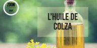 huile de colza bienfaits vertus santé